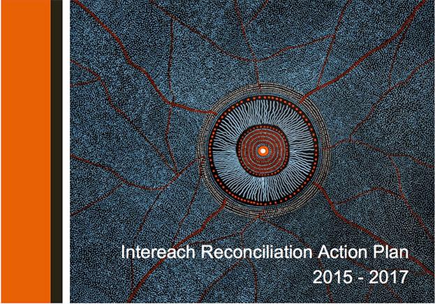 Intereach Reconciliation Action Plan 2015-17
