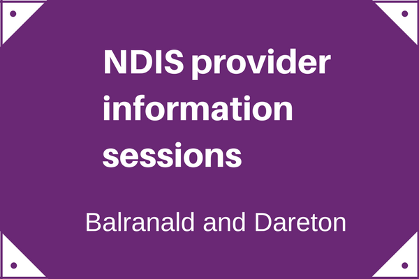 NDIS Provider Information sessions in Balranald and Dareton